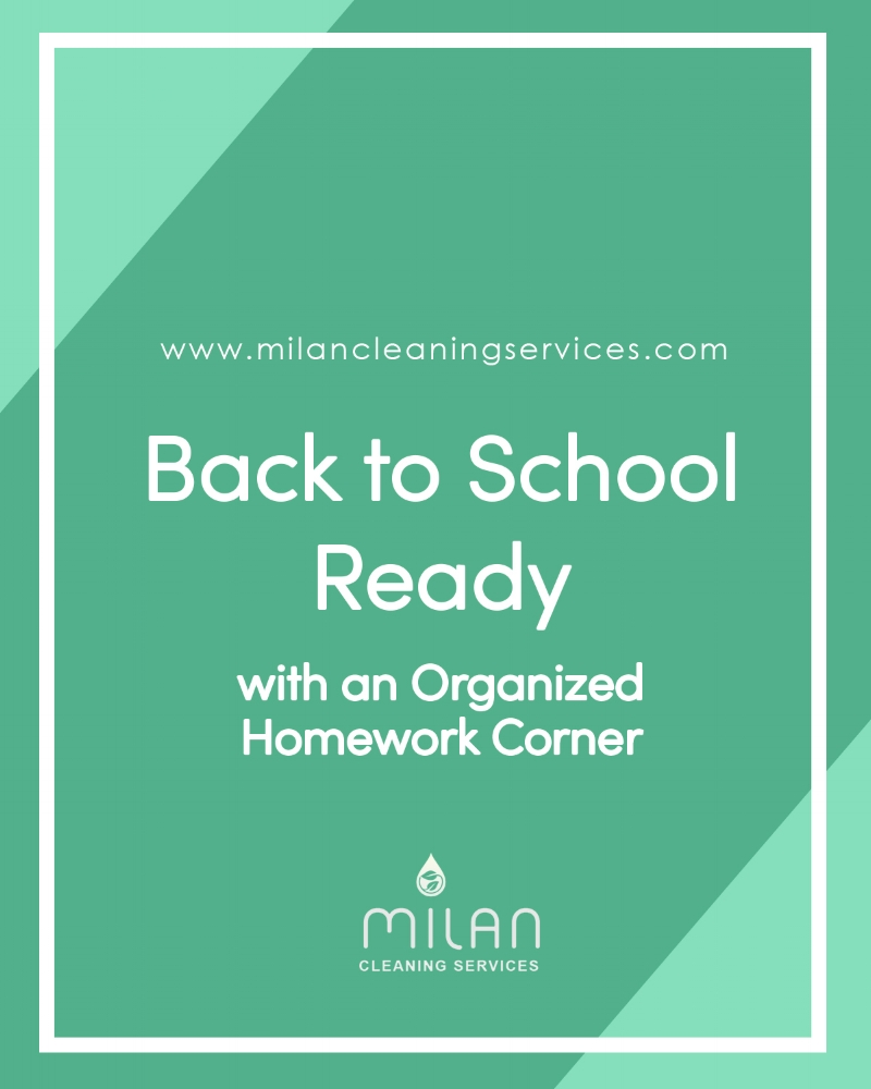 Back to School Ready - Organized Homework Corner