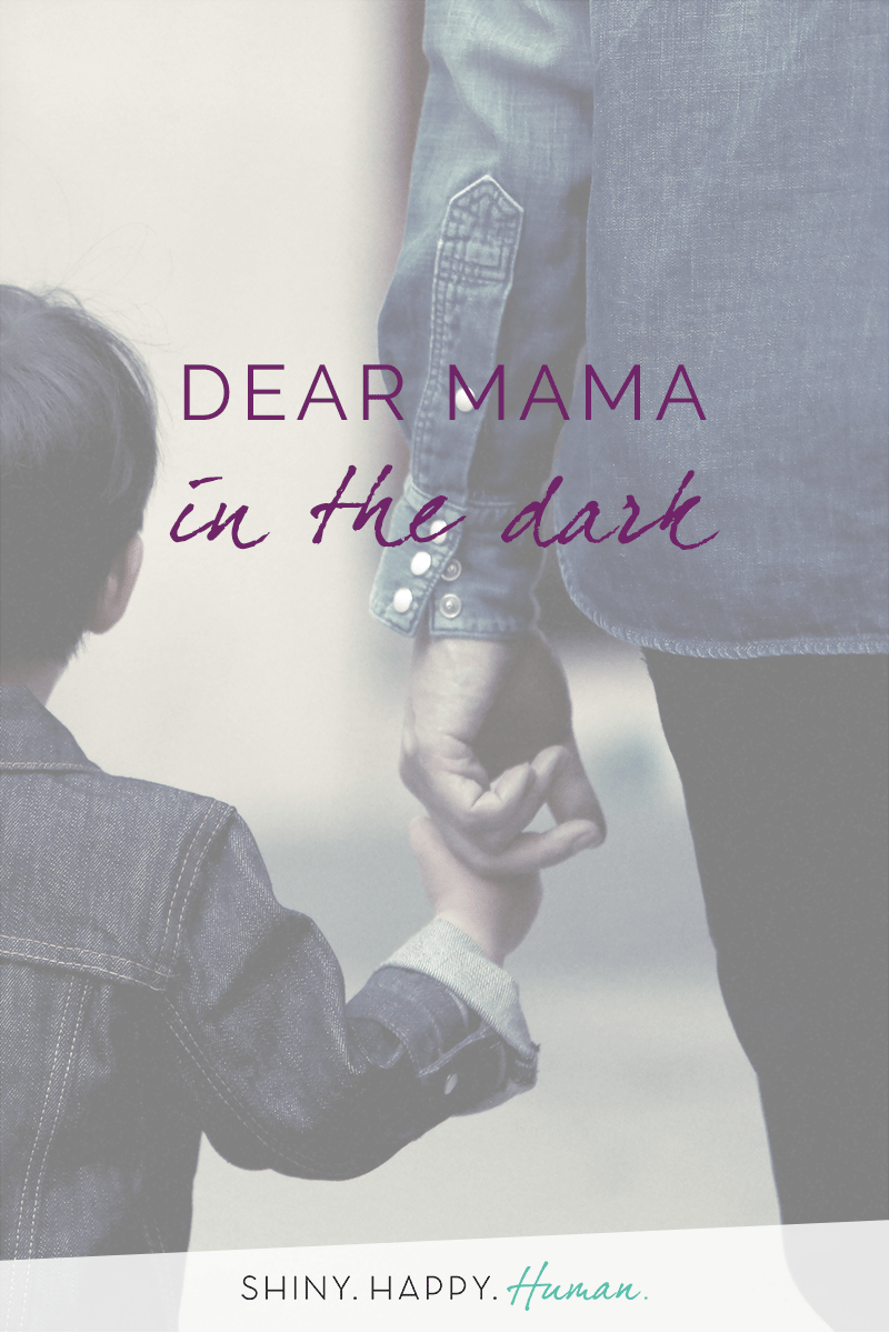 Dear Mama in the Dark