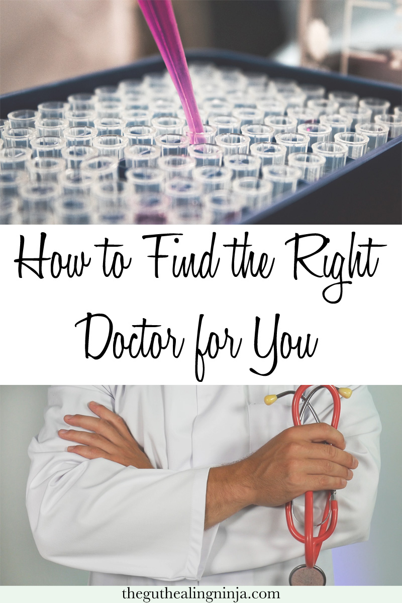 Three Tips to Find the Best Doctor for You - The Gut Healing Ninja