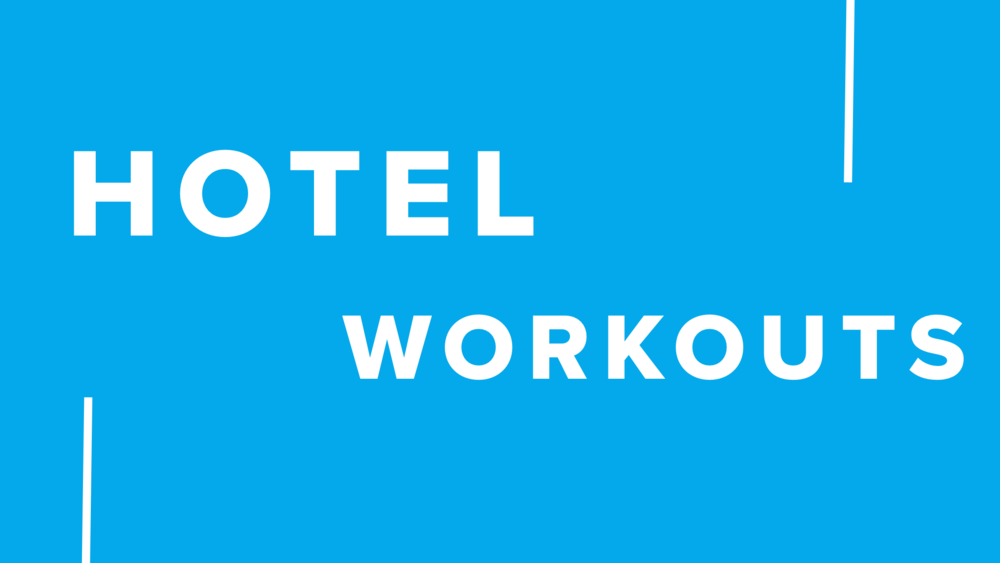 hotel workouts.PNG
