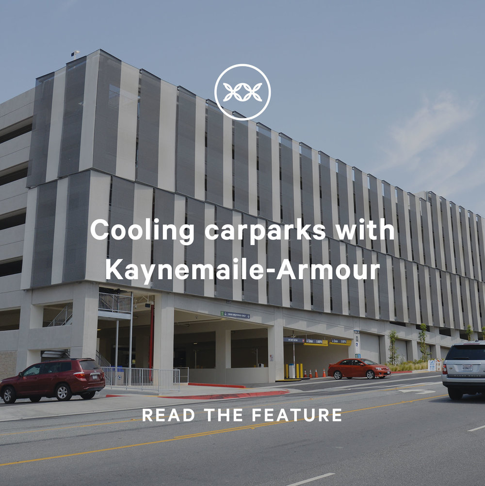 Cooling car parks and parking garage with Kaynemaile Armour