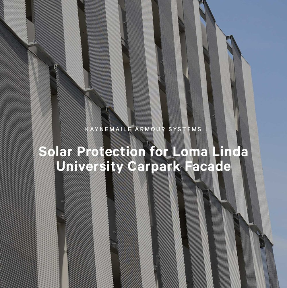 Solar Protection for Loma Linda University Parking Garage, California, USA