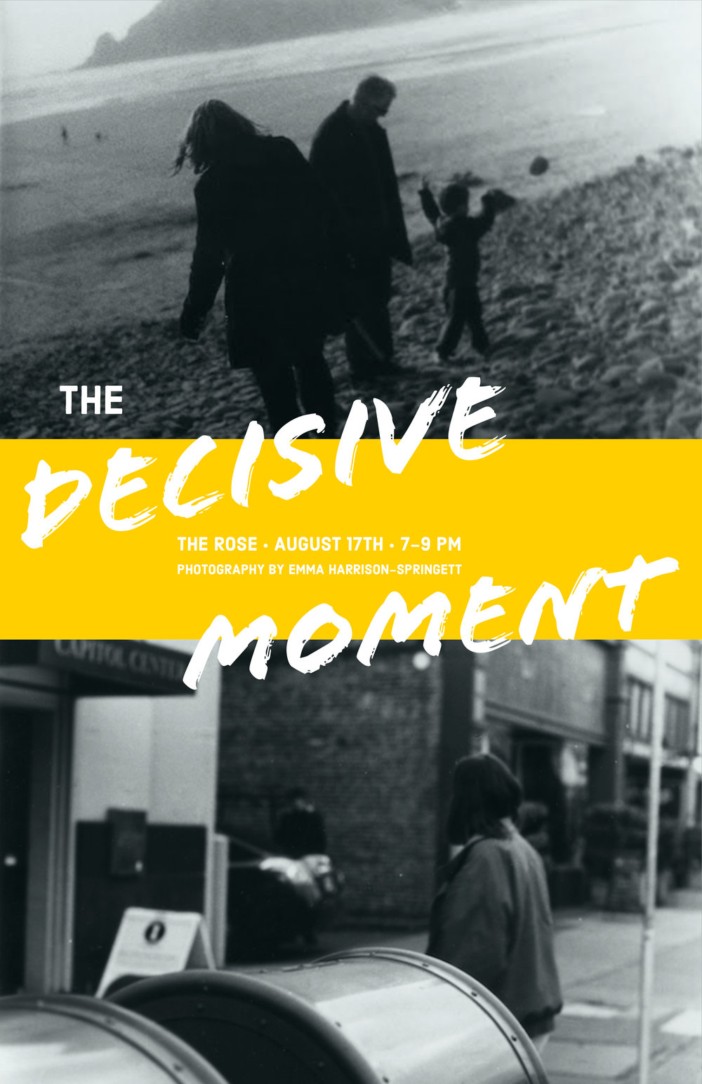 The Decisive Moment - August 17th • 7-9 pm • The Rose Jackson Hole