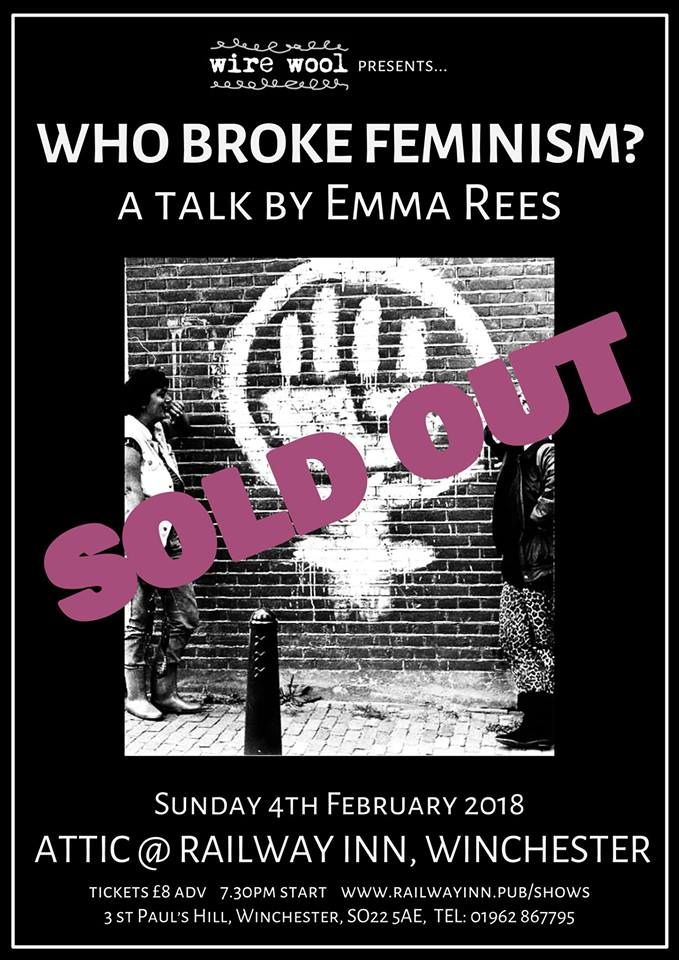 Who Broke Feminism?: a talk by Emma Rees Sunday, February 4, 2018