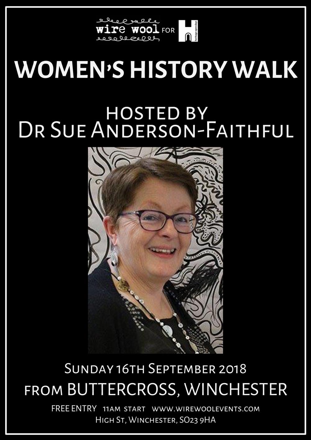 Women of Winchester: Historical Walk  Sunday, September 16, 2018 11:00am High Street, Winchester