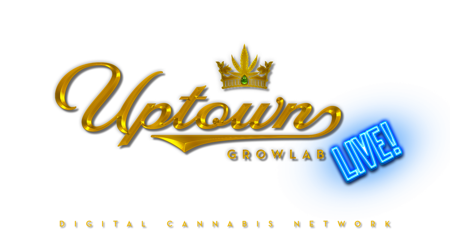 Uptown Growlab Live - Digital Cannabis Network and Streaming Show