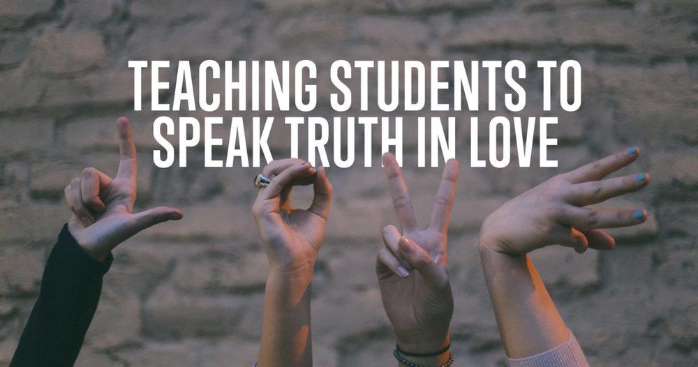 teaching-students-to-speak-truth-in-love.jpg