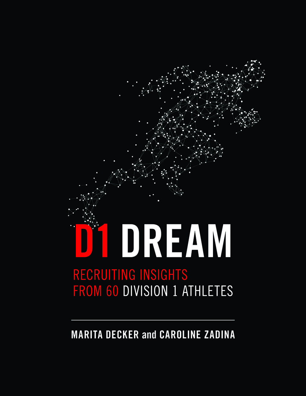 "- Here's your chance to gain a behind the scenes look at ""living the dream"" in college athletics. Based on the stories and experiences of 60 Division 1 athletes, both male and female competing across twelve NCAA sports, this book offers a realistic perspective to help you gain clarity and understanding of the typical student-athlete experience."