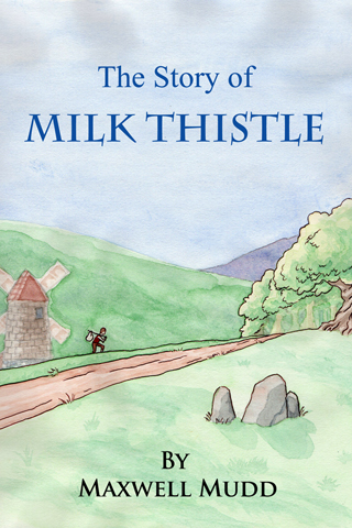 The Story of Milk Thistle