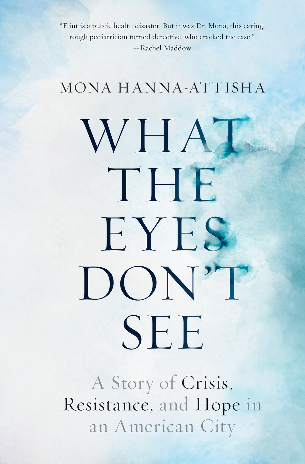 What+the+Eyes+Don't+See+hi-res+cover.jpg