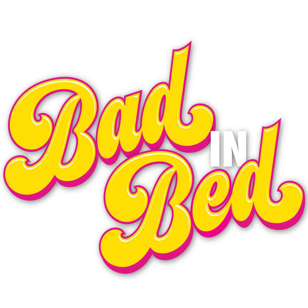 Bad in Bed LIVE!