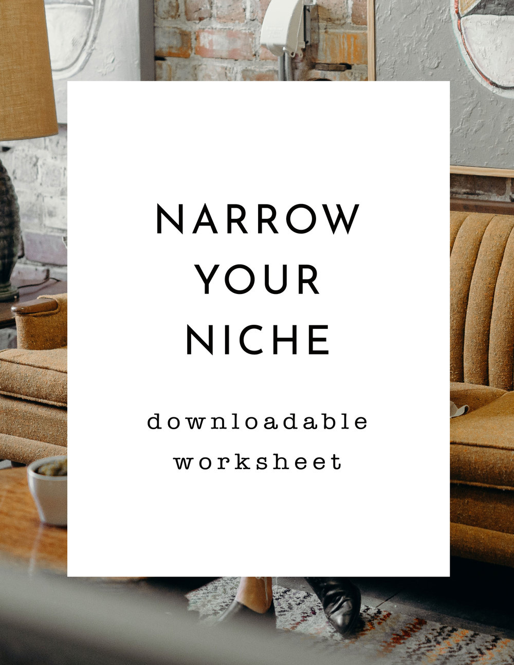 Narrow Your Niche: now included in my training series,  How to Become a Client Magnet