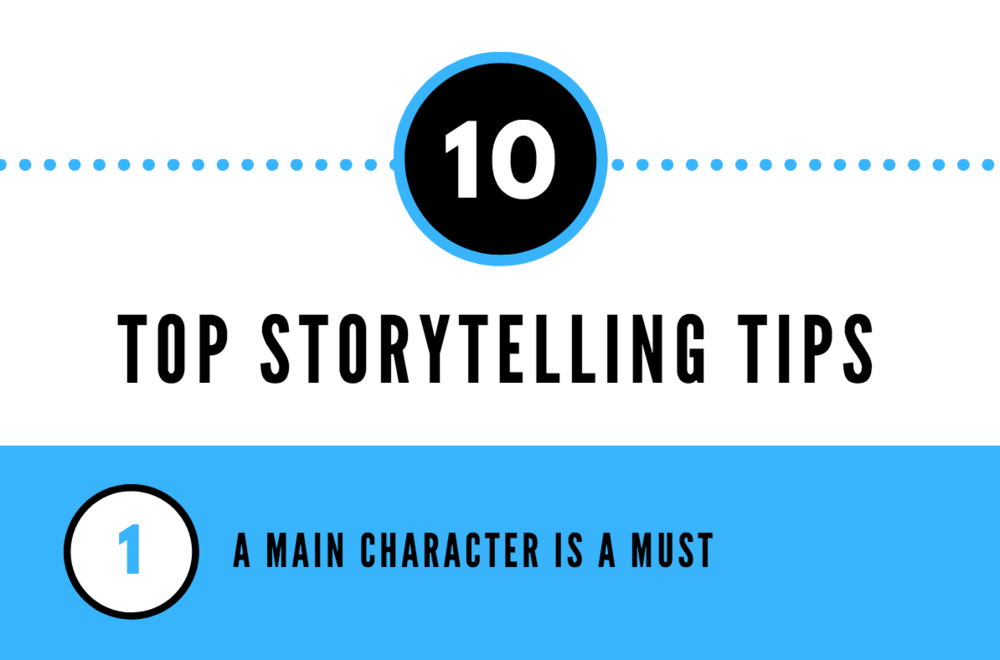 Top 10 Storytelling Tips