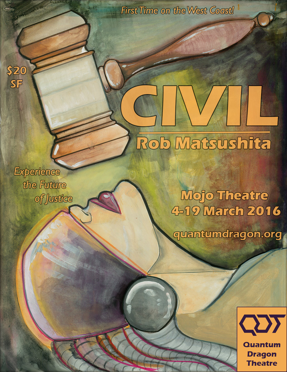 Civil - By Rob MatsushitaDirected by Sam TillisMARCH 4th—9th, 2016The Mojo Theatre2940 16th St, SF