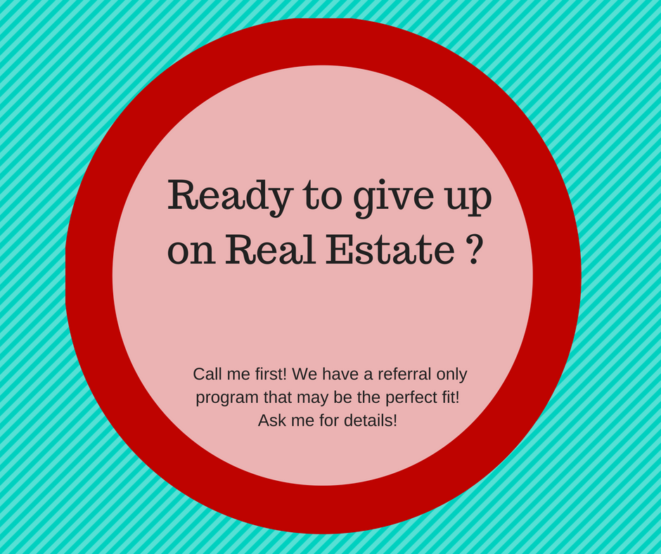 Ready to give up on Real Estate ?.png