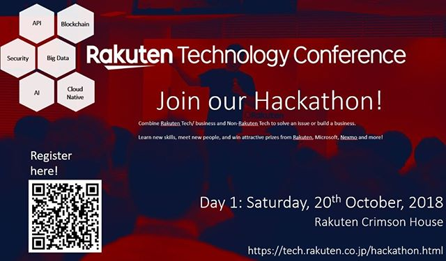 Join the Rakuten Technology Conference 2018 Hackathon!  Every year, Rakuten Inc. presents Rakuten Technology Conference, a free event for everyone to learn about the newest in tech within and outside of Rakuten.  Hackathon This year, for the very first time, one week before, we will also be holding a Hackathon. This is your chance to meet new people, challenge your technical skills and win attractive prizes!  Details •	Come as a team: Invite your friends! •	Come as an individual: We'll help you find/form a team before the event! •	Both English and Japanese okay!  Registration https://www.eventbrite.com/e/rakuten-hackathon-2018-tickets-49974220238  Theme Participants will be tasked with solving an issue or innovating a business by using Rakuten RapidAPI or other Rakuten technology and combining/integrating it with a non-Rakuten technology or API.  By using the latest API technology, we hope to see the development lifecycle be accelerated for all participants.  Prizes Prizes will be awarded by Rakuten, Microsoft, Nexmo, and other sponsors.  Details will be sent to all registrants at a later date.  This is meant to be a fun hackathon, no cash prizes, but if you make something amazing Rakuten and partners retain the right to negotiate with the winning teams for rights to their developed products. Simply put, if you build something amazing you might get funding for it.  For more information, please check their website: tech.rakuten.co.jp/hackathon.html  #hackathon #tokyo #rakuten #nishiogiplace #coding #tech #api #dev #japan #programmingisfun #entrepreneur# #startups #technology #coder