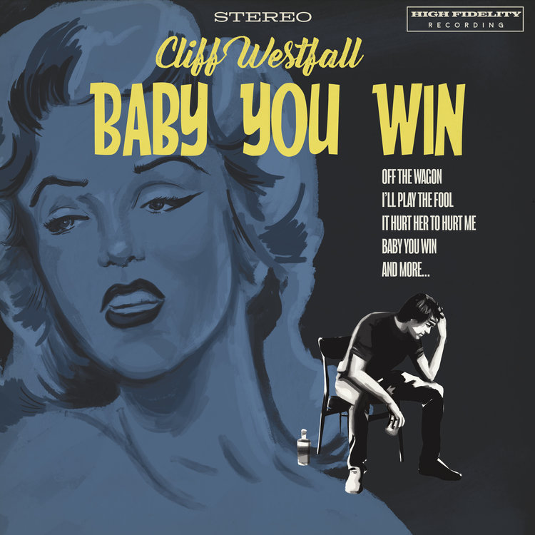 Cliff-Westfall-Baby-You-Win.jpg