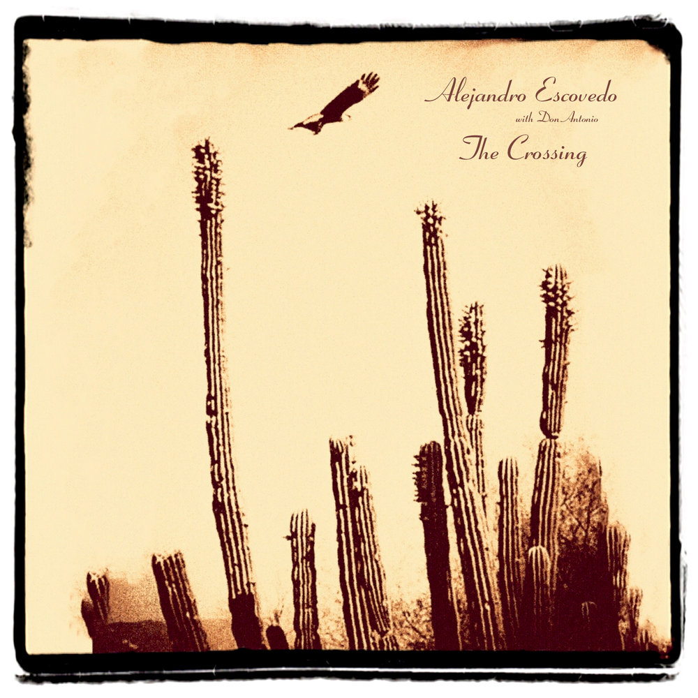 Alejandro-Escovedo-The-Crossing