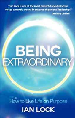 Being Extraordinary by Ian Lock