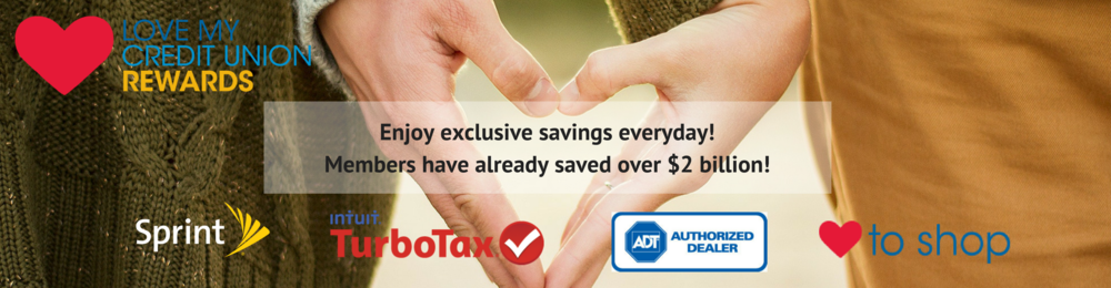 Love my credit union rewards from sprint turbotax adt love to shop members have saved over $2 billion