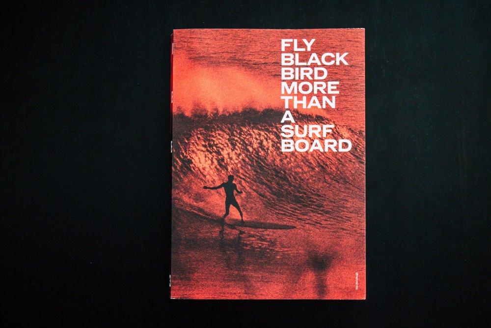 FLY BLACK BIRD MORE THAN A SURFBOARD 3 - BOOKS | LIVROS