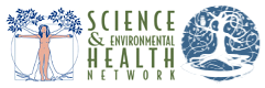 The Science and Environmental Health Network