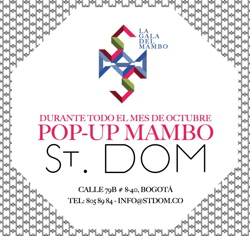 DURANTE TODO EL MES DE OCTUBRE - St. Dom le dará un porcentaje de la venta como donación al MAMBO con los vestidos de gala que se adquieran EN EL POP-UP STORE MAMBO para esa noche.