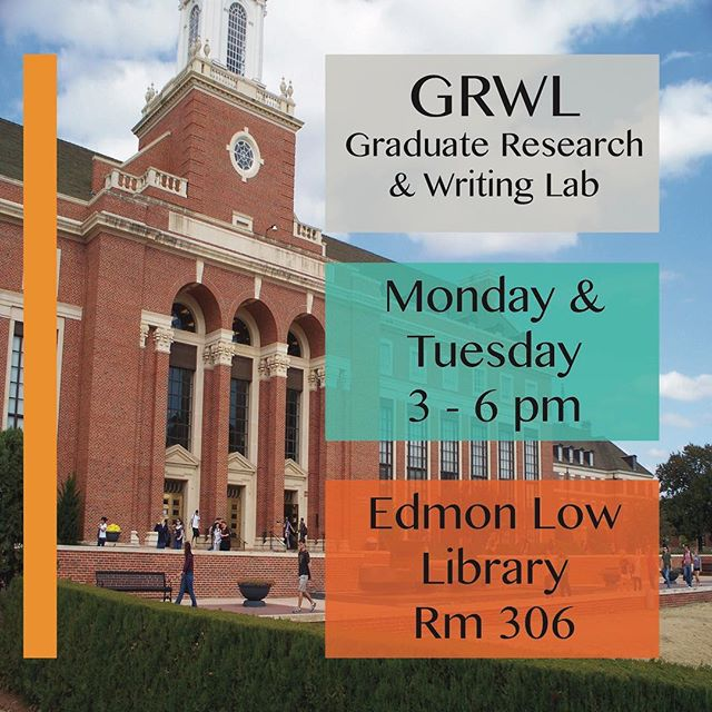 """This week's Spotlight Satellite is our Graduate Research & Writing Lab or """"GRWL"""". The GRWL is available for writers with longer pieces they feel need special attention. It is located on the third floor of Edmon Low Library in room 306 on Mondays and Tuesdays from 3 - 6 pm!"""