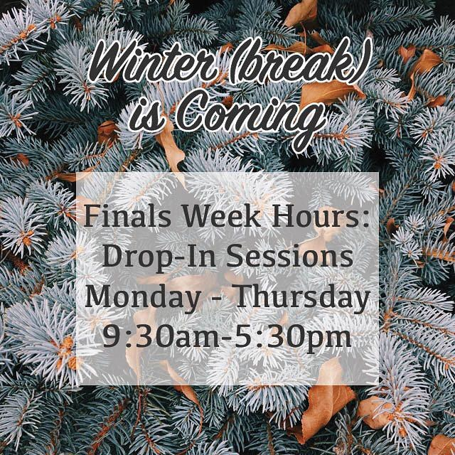 As you're gearing up for finals, don't forget that we are here to help with all of your final projects! We have normal appointments this week and walk-in sessions available during Finals Week!