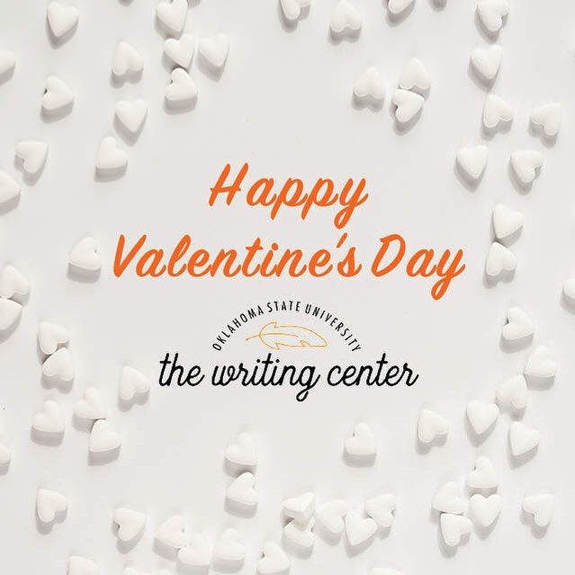 Happy Valentine's Day from the Writing Center! We LOVE being here to help you! 🧡