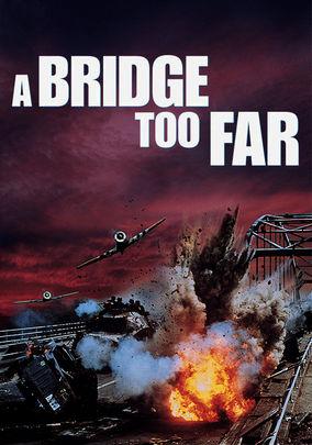 A Bridge Too Far -