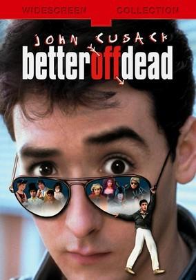 Better Off Dead -