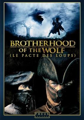 Brotherhood Of The Wolf -