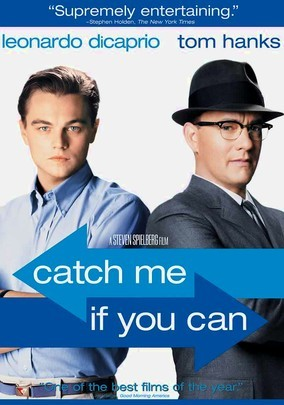 Catch Me If You Can -