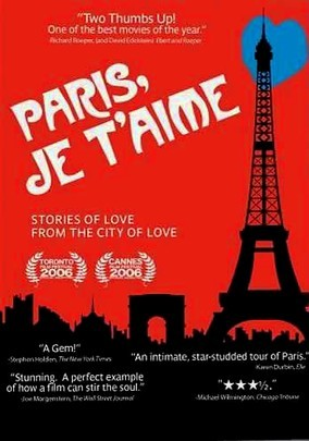 Paris, Je T'aime -