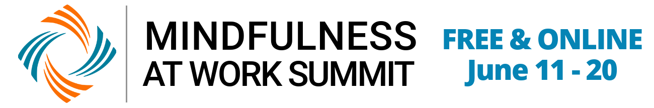 Mindfulness at Work Online Summit