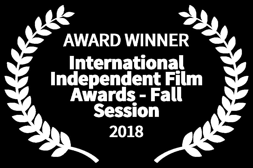AWARD WINNER - International Independent Film Awards - Fall Session - 2018 (1).png