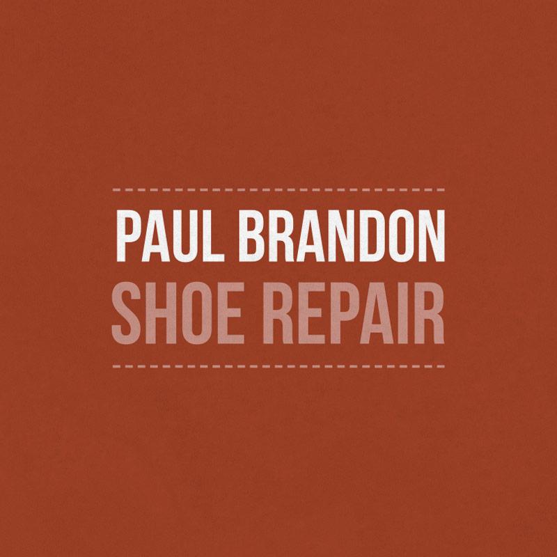 Paul Brandon Shoe Repair