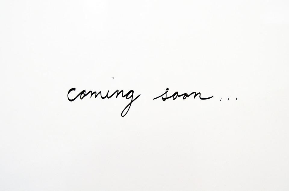 coming-soon-2579129_960_720.jpg