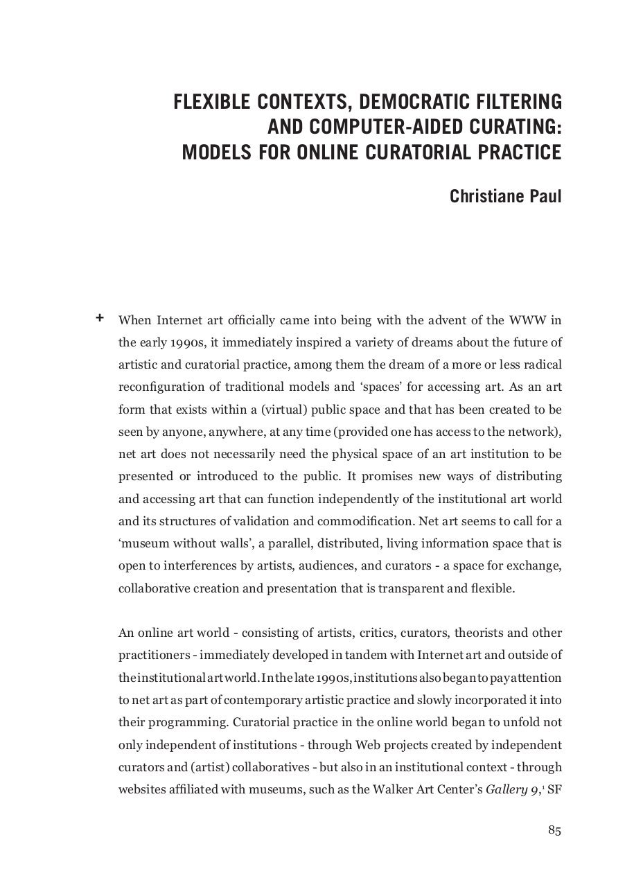 Flexible Contexts,Democratic Filtering and Computer-Aided Curating , Christiane Paul