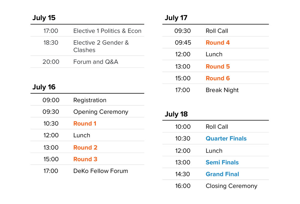 Tournament Schedule - Debaters will be fully engaged in fruitful debates about issues that are significant in the global society in Seoul Open 2018.