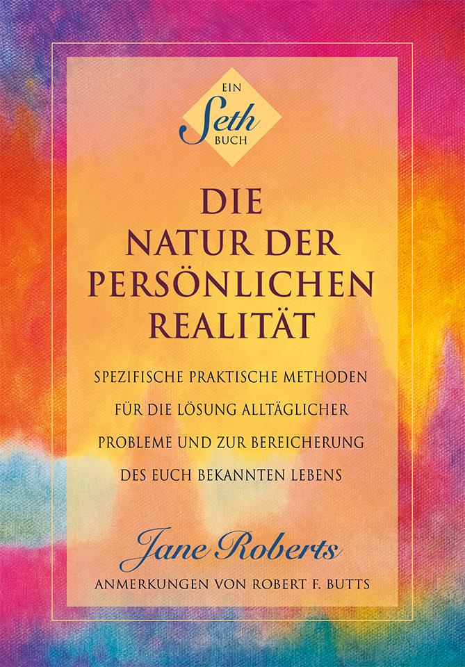 Seth-Klassiker - Der Seth-Klassiker in neuer Übersetzung ohne Auslassungen und Streichungen: Seths zeitloser Bestseller.