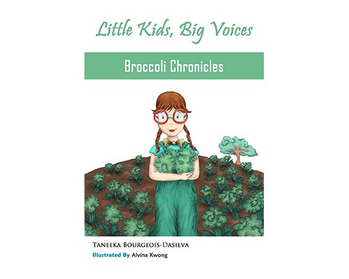 Little Kids Big Voices Broccoli Chronicles