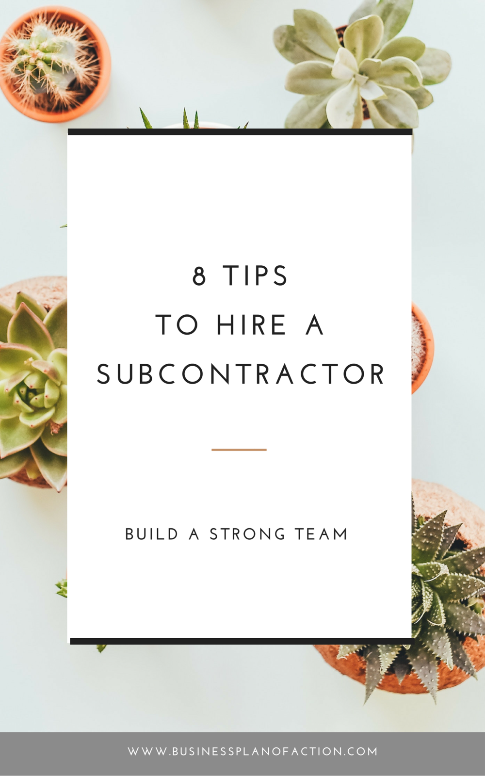 8 Tips to hire a subcontractor.png