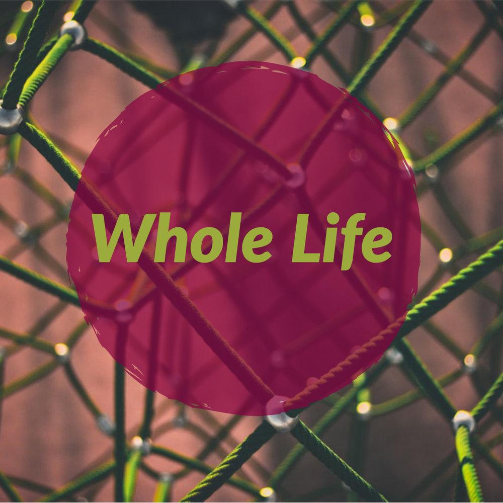 Whole Life.jpg