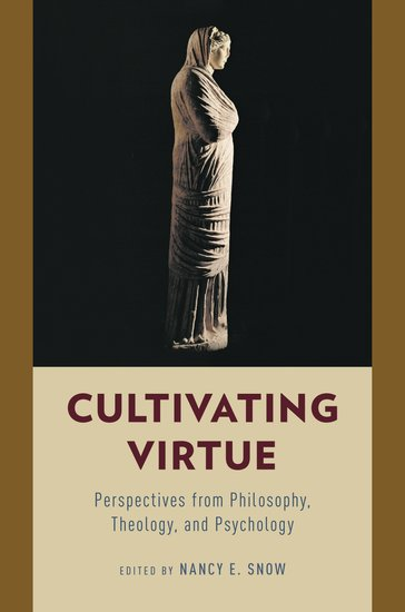 Cultivating virtue - Nancy Snow - Happiness Agora.jpeg
