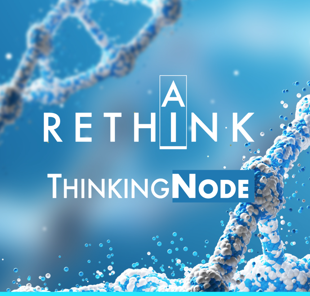 Rethink-AI-Thinking-Node-Overlay-Blue.png