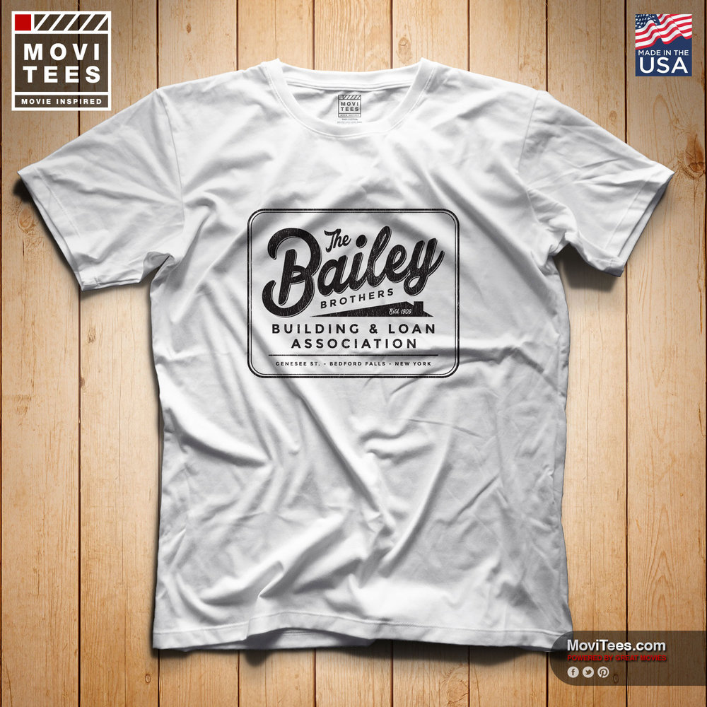The Bailey Brothers Building & Loan Association T-Shirt