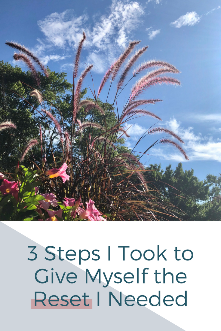 Mallory Musante :: 3 Steps I Took to Give Myself the Reset I Needed