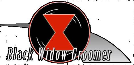Black Widow Groomer